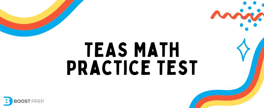 TEAS Math Practice Test